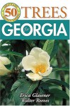 50 Great Trees for Georgia - Erica Glasener, Walter Reeves