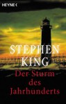 Der Sturm des Jahrhunderts. Originaldrehbuch - Peter Robert, Stephen King