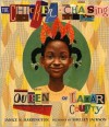 The Chicken-Chasing Queen of Lamar County - Janice N. Harrington, Shelley Jackson
