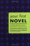 Your First Novel - Ann Rittenberg, Laura Whitcomb, Dennis Lehane