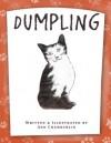 Dumpling - Ann Chamberlin