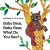 Baby Bear, Baby Bear, What Do You See? - Roger Priddy