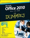 Office 2010 All-in-One For Dummies - Peter Weverka