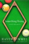 Something Rising (Light and Swift) - Haven Kimmel