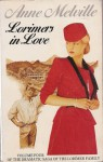 Lorimers in Love - Anne Melville