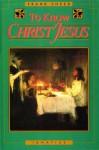To Know Christ Jesus - Frank Sheed