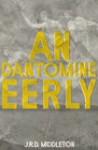 An Dantomine Eerly - Jarret Richard Middleton