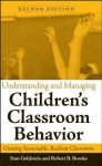 Understanding and Managing Children's Classroom Behavior: Creating Sustainable, Resilient Classrooms - Robert B. Brooks, Robert B, Sam Goldstein