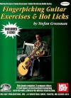 Fingerpicking Guitar Exercises & Hot Licks [With 3 CDs] - Stefan Grossman