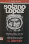 Solano López en primera persona - Francisco Solano López