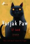 Varjak Paw (Unabridged Audio Cd) - S.F. Said