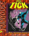 The Tick in Raw, Uncooked Justice! (Fox/Saban Funhouse) - Dwayne McDuffie