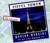 Eiffel Tower (Modern Wonders of the World) - Nate LeBoutillier