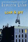 Liar & Spy (Audio) - Rebecca Stead