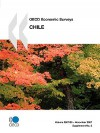OECD Economic Surveys: Chile - Volume 2007 Supplement 2 - OECD/OCDE, OECD/OCDE