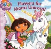 Flowers for Mami Unicorn! - Christine Ricci, Victoria Miller