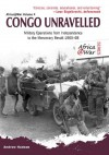Congo Unravelled: Military Operations from Independence to the Mercenary Revolt 1960-68 (Africa@war) - Andrew Hudson