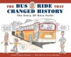 The Bus Ride that Changed History: The Story of Rosa Parks - Pamela Duncan Edwards, Danny Shanahan