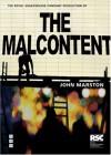 The Malcontent - John Marston