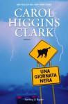 Una giornata nera (Pandora) (Italian Edition) - M.L. Cesa Bianchi, Carol Higgins Clark