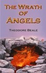 The Wrath of Angels (Eternal Warriors, 3) - Theodore Beale