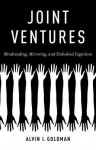 Joint Ventures: Mindreading, Mirroring, and Embodied Cognition - Alvin I. Goldman