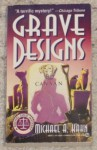 Grave Designs - Michael A. Kahn