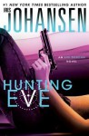 Hunting Eve (Eve Duncan) - Iris Johansen