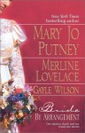 Bride By Arrangement - Mary Jo Putney, Merline Lovelace, Gayle Wilson