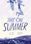 This One Summer - Jillian Tamaki, Mariko Tamaki