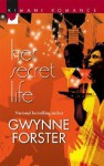 Her Secret Life - Gwynne Forster