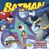 Batman Classic: Starro and Stripes Forever: With Superman and Wonder Woman - Gina Vivinetto, Rick Farley, Kanila Tripp