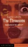 The Threesome - Eugène Labiche, Neil Bartlett