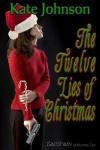 The Twelve Lies of Christmas - Kate Johnson