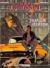 Justice divine (Léo Tomasini, tome 1) - Philippe Francq, Francis Delvaux