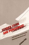 Gender, Crime, and Punishment - Kathleen Daly