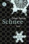 Schnee - Orhan Pamuk, Christoph K. Neumann