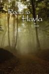 Road to Havla - C.L. Dautel, C Mayott