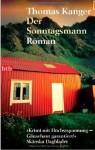 Der Sonntagsmann - Thomas Kanger, Holger Wolandt, Lotta Rüegger