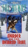 Murder on the Iditarod Trail - Sue Henry