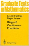 Rings of Continuous Functions - Leonard Gillman