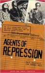 Agents of Repression: The FBI's Secret Wars Against the Black Panther Party & the American Indian Movement - Ward Churchill, Jim Vander Wall