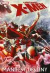 Uncanny X-Men: Manifest Destiny - Matt Fraction, Matt Fraction, Marc Guggenheim, Humberto Ramos