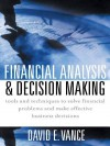 Financial Analysis and Decision Making - David Vance