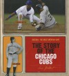 The Story of the Chicago Cubs - Sara Gilbert