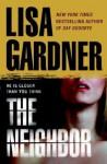 The Neighbor: A Detective D. D. Warren Novel - Lisa Gardner