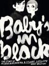 Baby's in black. The Story Of Astrid Kirchherr & Stuart Sutcliffe - Arne Bellstorf