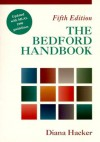 The Bedford Handbook: Updated With Mla's 1999 Guidelines - Diana Hacker