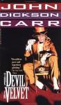 The Devil in Velvet (1994 Ed) - John Dickson Carr