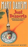 Just Desserts (Bed-and-Breakfast Mysteries #1) - Mary Daheim
